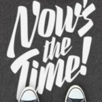 Now's the Time – Full Service