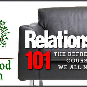 RELATIONSHIPS 101: Love is Patient