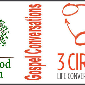 Gospel Conversations, Sharing Your Faith with 3 Circles