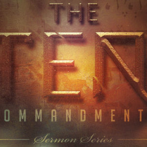The Ten Commandments: Thou Shall Not Commit Adultery